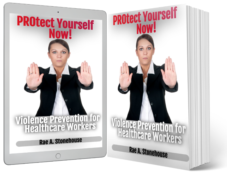PROtect Yourself Now! by Rae A. Stonehouse